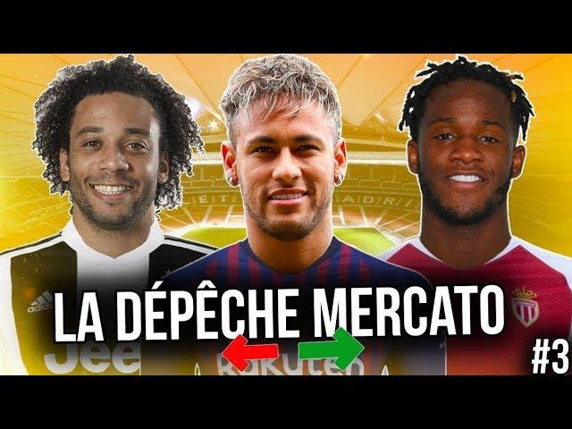 Les DERNIÈRES INFOS mercato de l'hiver 2019 (LDM #4) | Marcelo, Rabiot, Neymar, Batshuayi , etc