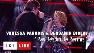 Vanessa Paradis et Benjamin Biolay - Pas Besoin De Permis - Live du Grand Journal