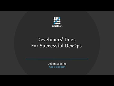 Developers' Dues For Successful DevOps