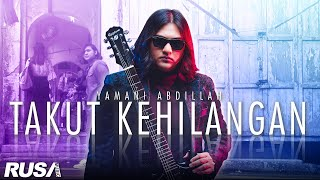 Yamani Abdillah - Takut Kehilangan [Official Music Video]