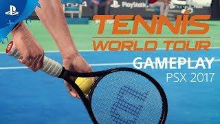 Tennis World Tour - PSX 2017: Gameplay interview | PS4