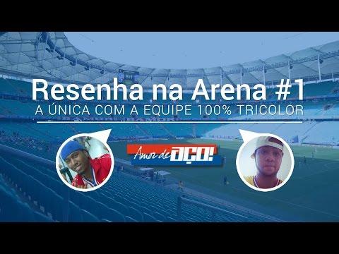 Resenha na Arena #1 - Bahia 1x1 CRB