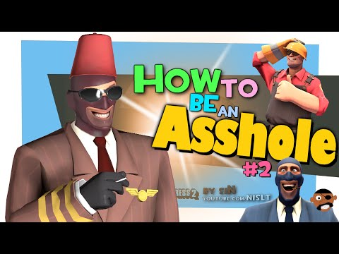 TF2: How to be an asshole #2 (feat. siN) (Griefing)