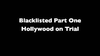Blacklisted Part 1: Hollywood on Trial