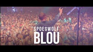 Spoegwolf - Blou (Official)