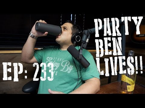 Episode 233 - Party Ben Lives!