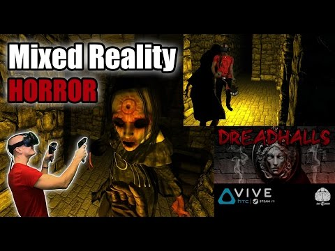Dreadhalls Gameplay in VR and Mixed Reality - Survival horror VR experience for HTC Vive!