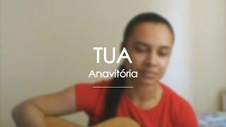 Baixar Tua (Anavitória) | Desafinando Cover