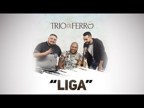 Trio de Ferro - Liga