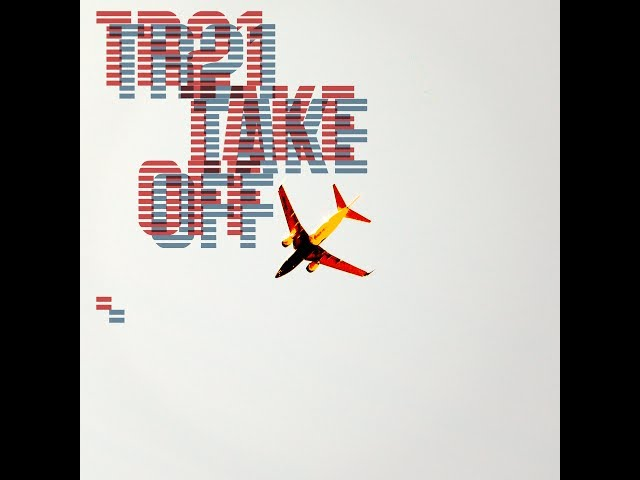 TR21 Take Off (from new album)