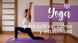 Yoga para cultivar calma y estabilidad