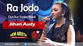 Jihan Audy - Ra Jodo Mp3