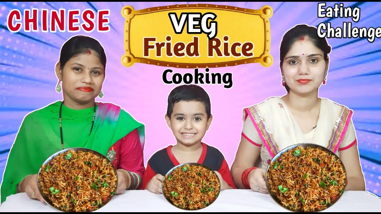 CHINESE Fried Rice Cooking And Eating Challenge || Food Challenge India