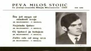 Milos Stojic - Od ljubavi ja bolujem