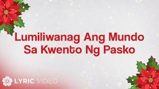 ABS-CBN Christmas Station ID 2012 - Lumiliwanag Ang Mundo Sa Kwento Ng Pasko (Lyrics)