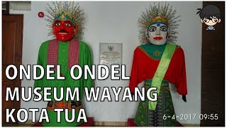 WISATA Museum Wayang - Kota Tua Jakarta   Jajan Bocah