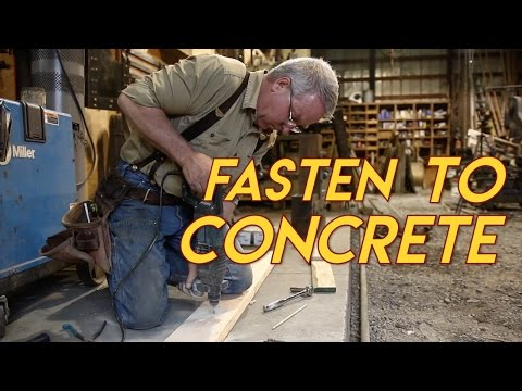How to Fasten to Concrete