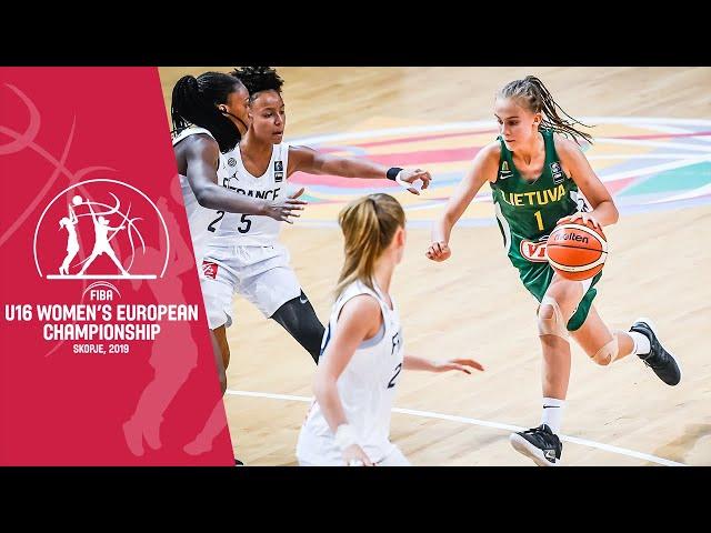 LIVE - France v Lithuania - FIBA U16 Women's European Championship 2019