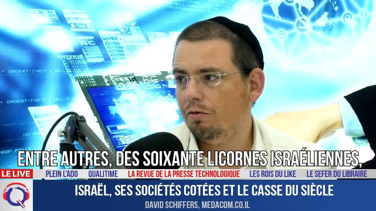 Israël, ses sociétés cotées et le casse du siècle - La Revue De La Presse Technologique#10