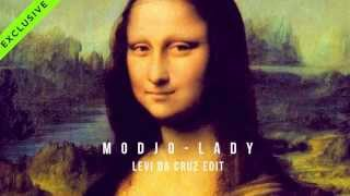 Modjo - Lady ( Levi da Cruz deep edit ) FREE DOWNLOAD