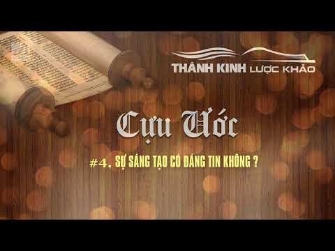 TKLK #04 - Sự Sáng Tạo Có Đáng Tin Không ? || LƯỢC KHẢO CỰU ƯỚC