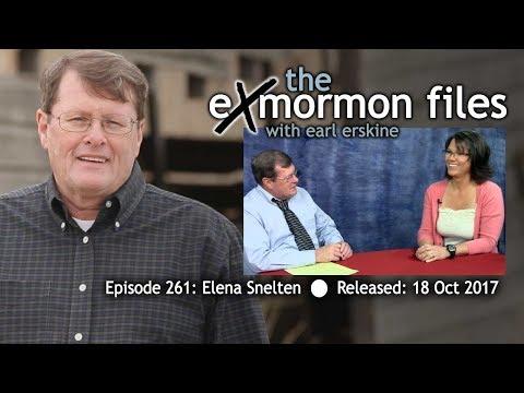 Ex Mormon Files - 261 - Elena Snelten