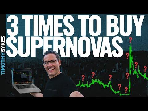 3 Times To Buy Crazy Supernovas