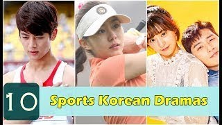 GENRE : SPORT DRAMA TOP 10 Sports Korean Dramas You Should Watch