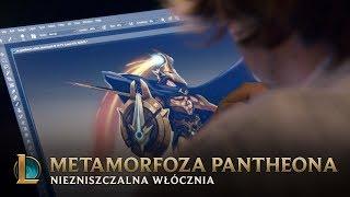Metamorfoza Pantheona, Niezniszczalnej Włóczni — Za kulisami | League of Legends