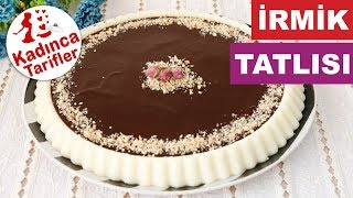 Çikolata Soslu İrmik Tatlısı Tarifi, Nasıl Yapılır? | Sütlü Tatlı Tarifleri | Kadınca Tarifler