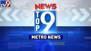 Top 9 Metro News
