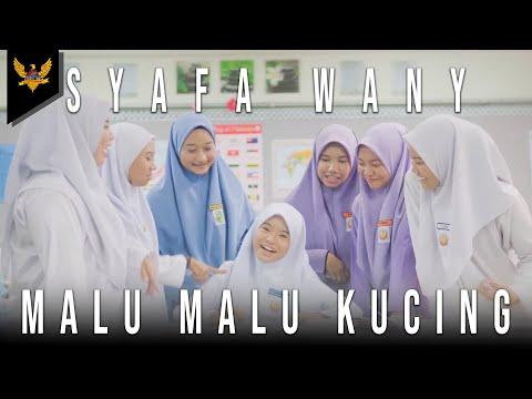 Syafa Wany - Malu-Malu Kucing (Official Music Video)