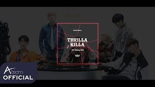 VAV - 'THRILLA KILLA' MV Making