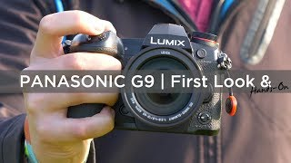 Panasonic Lumix G9 | First Look & Hands-On