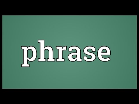 Phrase Meaning