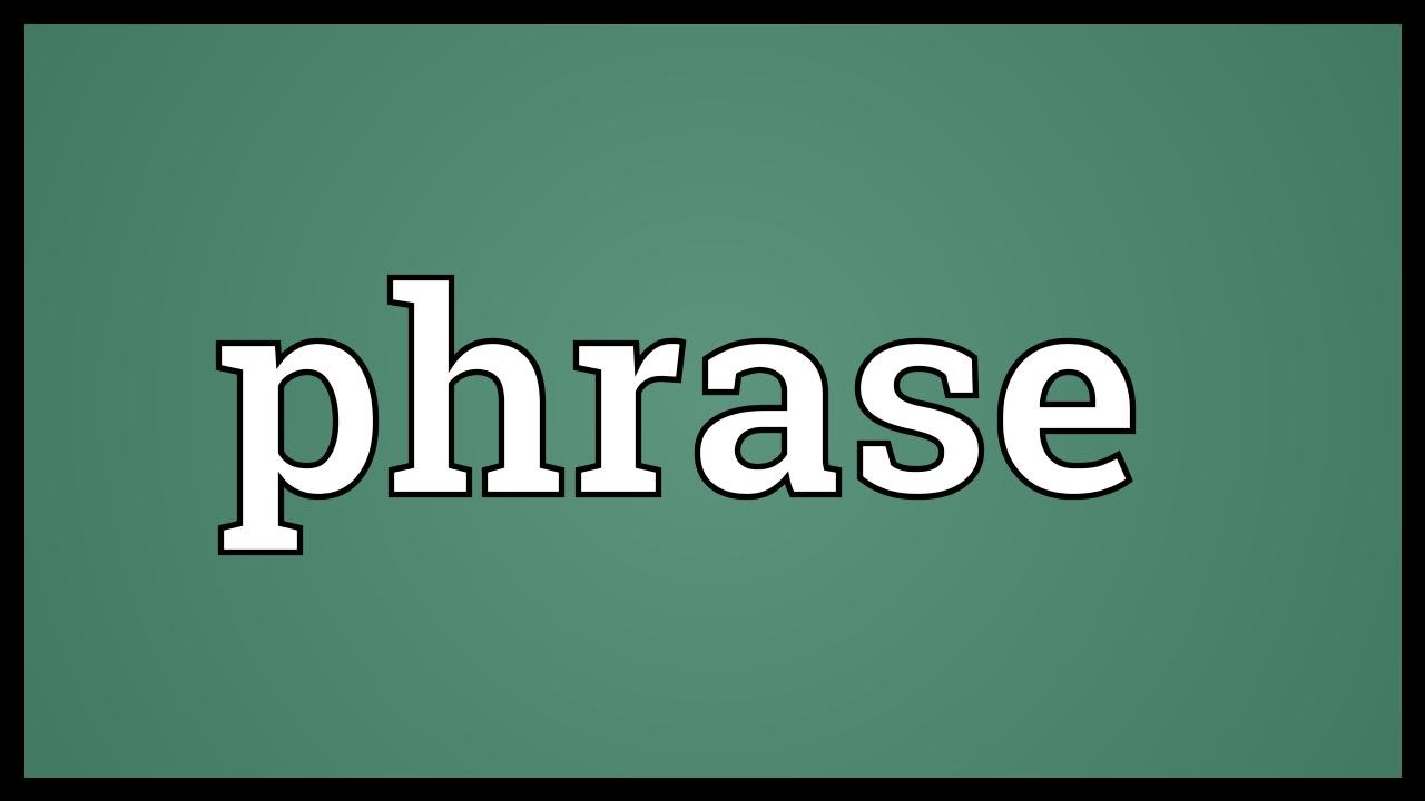 phrase meaning youtube