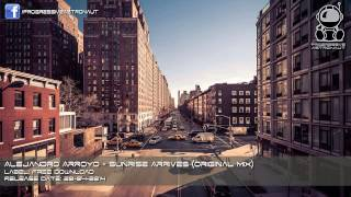 Alejandro Arroyo - Sunrise Arrives (Original Mix) [Free Download]