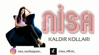 Nisa - KALDIR KOLLARI (Roman Havası 2021) Official Audio