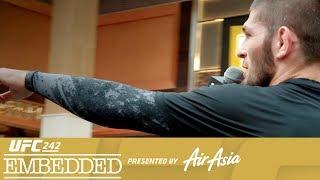 UFC 242 Embedded: Vlog Series - Episode 4