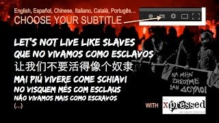 LET'S NOT LIVE LIKE SLAVES (and other languages) A film by Yannis Youlountas(Available in: English, Español, 简体中文 (Chinese), Italiano, Portugês, Català, Français, Ελληνικά (Greek), Deutsch, and soon in: Türkçe and other languages., 2013-10-17T19:55:44.000Z)