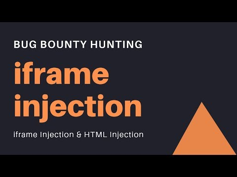 Bug Bounty Hunting - Iframe Injection & HTML Injection