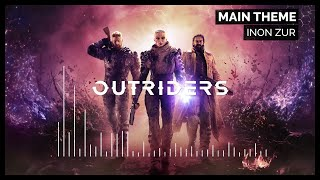 Outriders Soundtrack - Main Theme