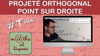 Déterminer les coordonnées du projeté orthogonal d'un point sur une droite - Terminale