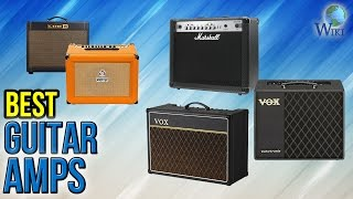 10 Best Guitar Amps 2017
