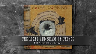 FATES WARNING - The Light and Shade of Things (with lyrics)