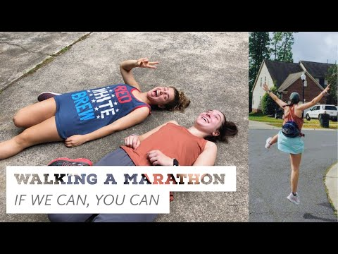 WALKING A MARATHON:: if we can, you can!!