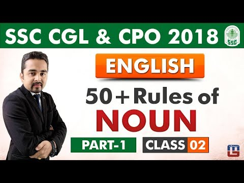 50 + Rules of Noun | Part 1 | Class 2 | English | SSC CGL | CPO 2018
