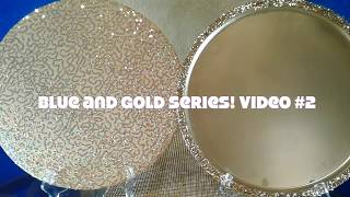 Bling Chargers on a Budget!! Blue and Gold Series Video #2