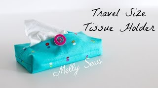 Sew a Travel Size Tissue Holder - Great Gift