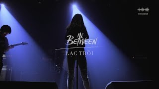 IN BETWEEN (#teamNHACVIEN) - 'Lạc Trôi (Cover)' [Official M/V] | #BOTB2017